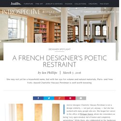 A French Designer's Poetic Restraint - 1stdibs Introspective