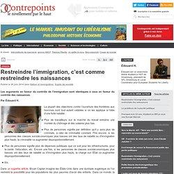 Restreindre l'immigration, c'est comme restreindre les naissances
