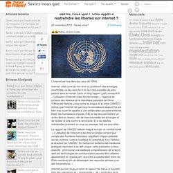 Saviez vous que l' ONU appel à restreindre les libertés sur internet ?