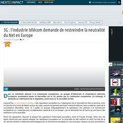 5G : l'industrie télécom demande de restreindre la neutralité du Net en Europe