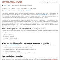 Restrict the Tiktok viral challenges with McAfee