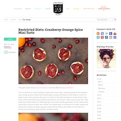 Restricted Diets: Cranberry-Orange Spice Mini Tarts