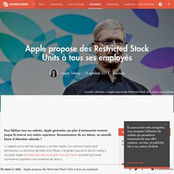 Apple propose des Restricted Stock Units à tous ses employés - Business