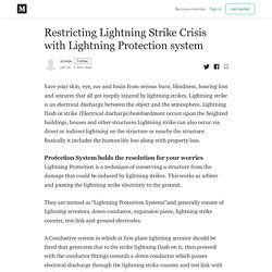 Restricting Lightning Strike Crisis with Lightning Protection system