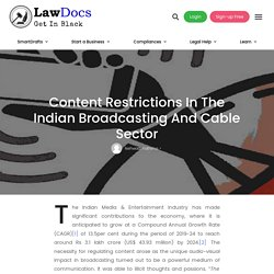 Content Restrictions In The Indian Broadcasting And Cable Sector