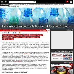 Les restrictions contre le bisphénol A se confirment