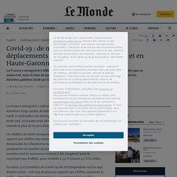 Covid-19: de nouvelles restrictions de déplacements et réunions dans le Rhône et en Haute-Garonne