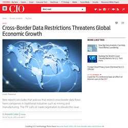 Cross-Border Data Restrictions Threatens Global Economic Growth