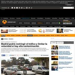 Madrid podrá restringir el tráfico y limitar la velocidad si hay alta contaminación