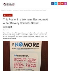 This Poster in a Women's Restroom At A Bar Cleverly Combats Sexual Assault