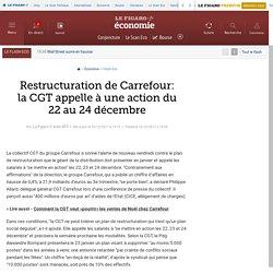 Restructuration de Carrefour: la CGT appelle à une action du 22 au 24 décembre