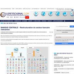 BANQUE CENTRALE – Restructuration du secteur bancaire vietnamien
