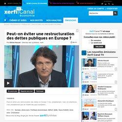 Peut-on éviter une restructuration des dettes publiques en Europe