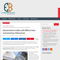 Government in talks with RBI on loan restructuring: Sitharaman - Economicbuddy- World Economic News & Financial Tips