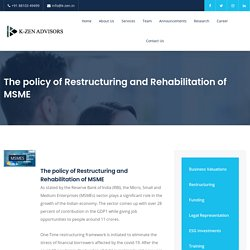 The policy of Restructuring and Rehabilitation of MSME