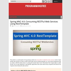 Spring MVC 4.0: Consuming RESTFul Web Services using RestTemplate