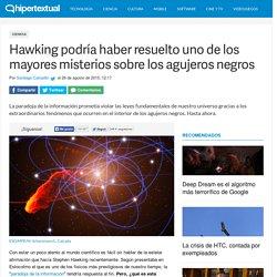 Hawking podría haber resuelto la paradoja de la información