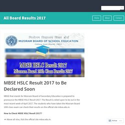 MBSE HSLC Result 2017 to Be Declared Soon – All Board Results 2017