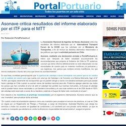 Asonave critica resultados del informe elaborado por el ITF para el MTT - Portal Portuario