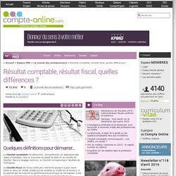 Résultat comptable, résultat fiscal, quelles différences ?