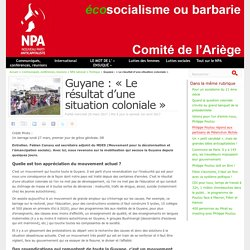 Guyane : « Le résultat d'une situation coloniale »