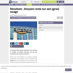 Résultats: Amazon reste sur son (gros) nuage