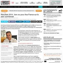 Résultats 2014 : bon cru pour Axa France sur le plan commercial - Dossiers Argus Assurance