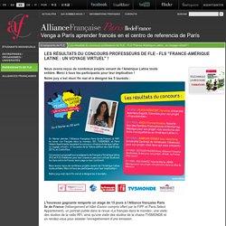 """Les résultats du concours professeurs de FLE - FLS """"France-Amérique Latine : un voyage virtuel"""" !"""