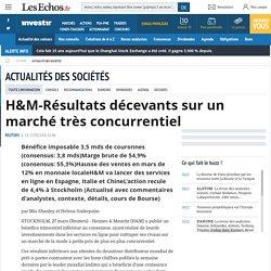 H&M-Résultats décevants sur un marché très concurrentiel, Actualité des sociétés - Investir-Les Echos Bourse