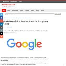 Google affiche des résultats de recherche avec une description de 3 à 4 lignes