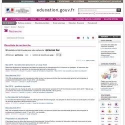 Résultats de recherche : épreuves bac - Ministère de l'Éducation nationale, de l'Enseignement supérieur et de la Recherche
