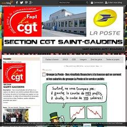 Groupe La Poste - Des résultats financiers à la hausse qui ne servent ni les salariés du groupe La Poste ni le service public - CGTFAPT-Comminges