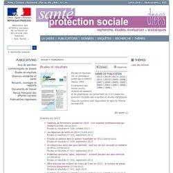Études et résultats - Études et résultats - Publications - Etudes recherches et statistiques - DREES - Ministère de la Santé et des Sports