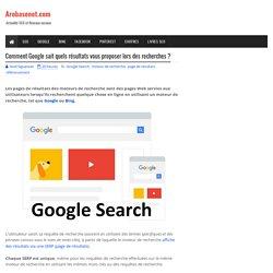 Comment Google sait quels résultats vous proposer lors des recherches ?