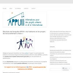 """Résultats d'enquête """"les habitants et les projets de renouvellement urbain"""" - APPUII"""