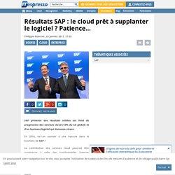 Résultats SAP : le cloud prêt à supplanter le logiciel ? Patience…