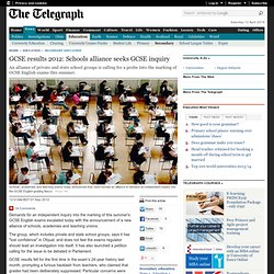 GCSE results 2012: Schools alliance seeks GCSE inquiry