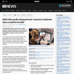NAPLAN results delayed over concerns national data could be invalid