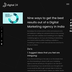 Nine ways to get the best results out of a Digital Marketing agency in India