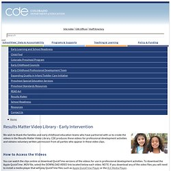 Results Matter Video Library - Early Intervention