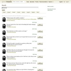 "Search results for ""Nietzsche"" (showing 1-20 of 816 quotes) - StumbleUpon"