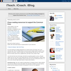 iTeach. iCoach. iBlog.: Search results for Five close reading strategies to support the Common Core