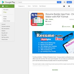 My Resume Builder,CV Free Jobs – Applications Android sur GooglePlay