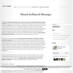 Résumé des Essais de Montaigne - Les Essais de Montaigne