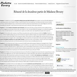 Résumé de la deuxième partie de Madame Bovary - Madame Bovary
