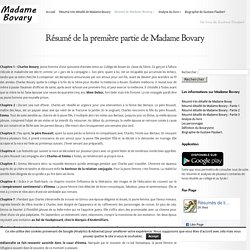 Résumé de la première partie de Madame Bovary - Madame Bovary