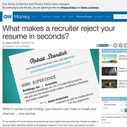 Resume red flags: What makes a recruiter reject you in seconds? - Nov. 2, 2014