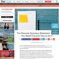 The Resume Summary Statement: When You Need One and How to Do It