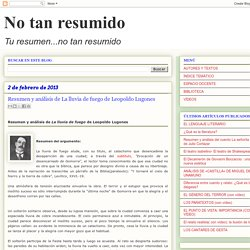 Resumen y análisis de La lluvia de fuego de Leopoldo Lugones