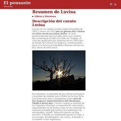 Resumen de Luvina – El pensante